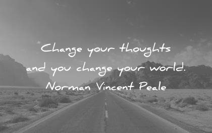 life quotes change your thoughts world norman vincent peale wisdom